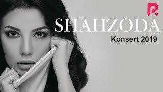 Shahzoda - 2019-yilgi konsert dasturi | Шахзода - 2019-йилги концерт дастури